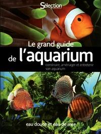 Thierry Maître-Allain et Christian Piednoir - Le grand guide de l'aquarium - Eau douce et eau de mer.