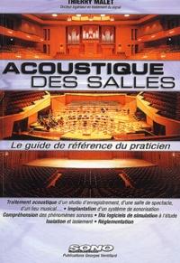 Thierry Malet - Acoustique des salles - Le guide de référence du praticien.