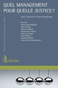 Thierry Marchandise - Quel management pour quelle justice ?.
