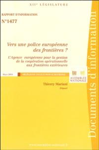 Thierry Mariani - Vers une police européenne des frontières? - L'agence européenne pour la gestion de la coopération opérationnelle aux frontières extérieures.