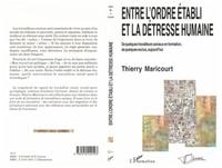Thierry Maricourt - Entre l'ordre etabli et la detresse humaine - de quelques travailleurs sociaux en formation, de quel.