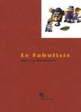 Thierry Maricourt - Le Fabuliste - Conte triste pour enfants petits et grands.