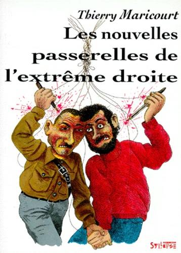 Thierry Maricourt - Les nouvelles passerelles de l'Extrême-droite.