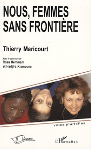 Thierry Maricourt - Nous, femmes sans frontière.
