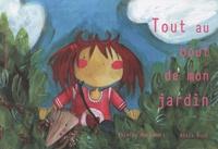 Thierry Maricourt et Anaïs Ruch - Tout au bout de mon jardin.