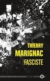 Thierry Marignac - Fasciste.