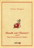 Thierry Marignac - Maudit soit l'Eternel.