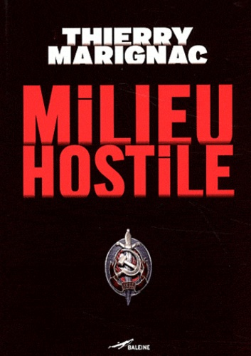 Thierry Marignac - Milieu hostile.