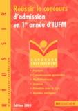 Thierry Marquetty et Marie-Christine Papillard - Réussir le concours d'adminission en 1re année d'IUFM.