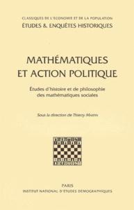 Ucareoutplacement.be Mathématiques et action politique. Etudes d'histoire et de philosophie des mathématiques sociales Image