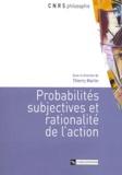 Thierry Martin et Marc Barbut - Probabilités subjectives et rationalité de l'action.
