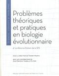 Thierry Martin - Problèmes théoriques et pratiques en biologie évolutionnaire - 4e conférence Duhem de la SPS.
