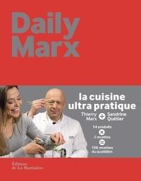 Thierry Marx et Sandrine Quétier - Daily Marx.