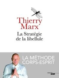 Téléchargement de livres audio sur iphone à partir d'itunes La stratégie de la libellule  - La méthode corps-esprit DJVU