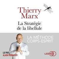 Ebook portugues téléchargement gratuit La stratégie de la libellule  - La méthode corps-esprit (Litterature Francaise) 9791036603471 PDB MOBI