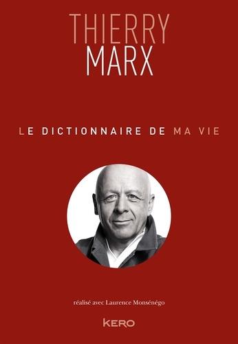 Le dictionnaire de ma vie - Format ePub - 9782366585117 - 11,99 €