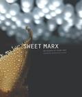 Thierry Marx - Sweet Marx - Cent huit desserts.