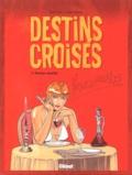 Thierry Mattera et Stéphane Boutel - Destins croisés Tome 1 : Nectar mortel.