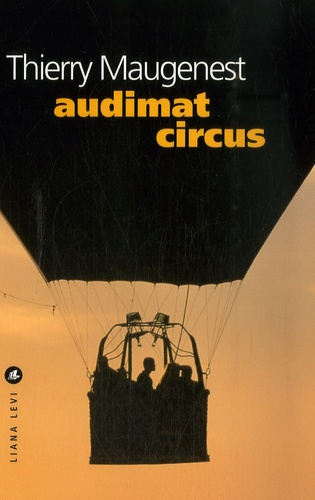 Thierry Maugenest - Audimat circus.
