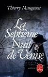 Thierry Maugenest - La septième nuit de Venise - Les enquêtes de Goldoni.