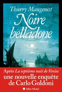Thierry Maugenest - Noire belladone.