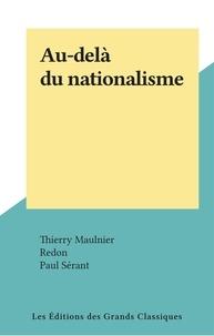 Thierry Maulnier et  Redon - Au-delà du nationalisme.