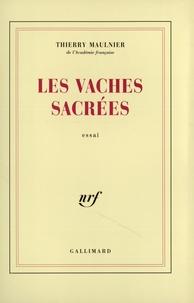 Thierry Maulnier - Les vaches sacrées.
