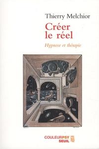 Créer le réel - Hypnose et thérapie.pdf