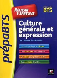 Thierry Mellarede - Culture générale et expression BTS 1e et 2e années - Réussir l'épreuve.
