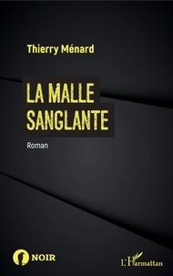 Télécharger des livres free kindle fire La Malle sanglante 9782140129575 iBook DJVU in French