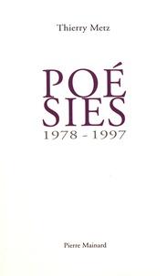 Thierry Metz - Poésies (1978-1997).