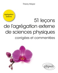 51 leçons de l'agrégation externe de sciences physiques corrigées et commentées.pdf