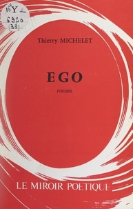 Thierry Michelet - Ego.