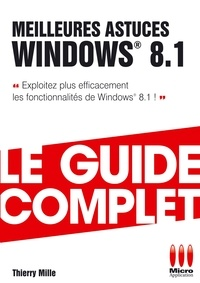 Thierry Mille - Meilleures astuces Windows 8.1.