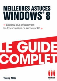 Thierry Mille - Meilleures astuces Windows 8.