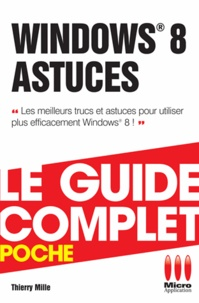 Thierry Mille - Windows 8 Astuces.