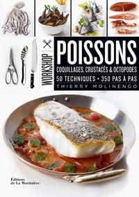 Poissons- Coquillages, crustacés & octopodes. 50 techniques, 350 pas à pas - Thierry Molinengo |
