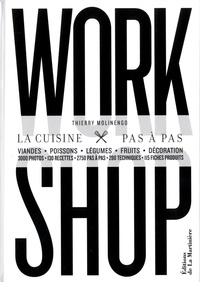Thierry Molinengo - Workshop - La cuisine pas à pas.