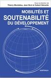 Thierry Montalieu et Jean Brot - Mobilités et soutenabilité du développement.