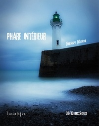Thierry Moral - Phare interieur.