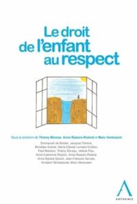 Thierry Moreau et Anne Rasson-Roland - Le droit de l'enfant au respect.