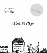 Thierry Mortal - L'envol du carton.