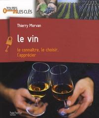 Thierry Morvan - Le vin.