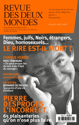 Revue des deux Mondes Juillet-août 2018 Le rire est-il mort ?