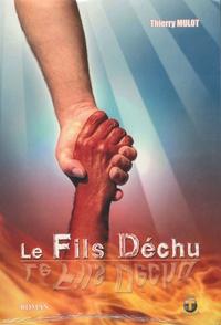 Thierry Mulot - Le fils déchu.