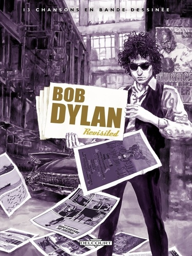 Thierry Murat et Lorenzo Mattotti - Bob Dylan - Revisited.