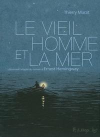 Thierry Murat - Le vieil homme et la mer.