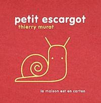 Thierry Murat - Petit escargot.