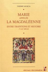 Deedr.fr Marie appelée la Magdaléenne - Entre traditions et histoire (Ier-VIIIe siècle) Image