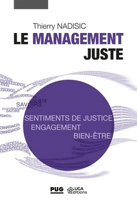 Thierry Nadisic - Le management juste.